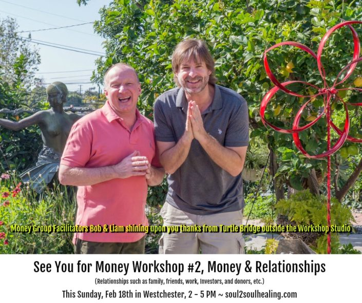 Healing Your Relationship to Money - Bob Wheeler and Liam Blume Money Workshop Facilitators with Soul 2 Soul Healing